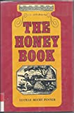 The Honey Book, Lucille Recht Penner, 0803830548