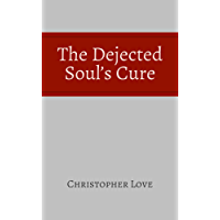 The Dejected Soul's Cure (English Edition)
