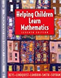 Helping Children Learn Mathematics, Robert E. Reys and Diana V. Lambdin, 0471151637