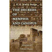The Decrees of Memphis and Canopus: Volume 2. The Rosetta Stone