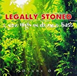 Legally Stoned, Vol. 1 : A New High in Drum & Bass