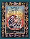 Symbols of the Celts, Sabine Heinz, 0806986344