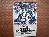 The Sheriff of Purgatory, Jim Morris, 0385146159