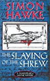 The Slaying of the Shrew, Simon Hawke, 0765342944