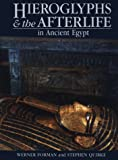 img - for Hieroglyphs and the Afterlife in Ancient Egypt book / textbook / text book