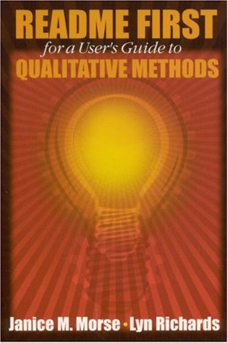README FIRST for a User?s Guide to Qualitative Methods