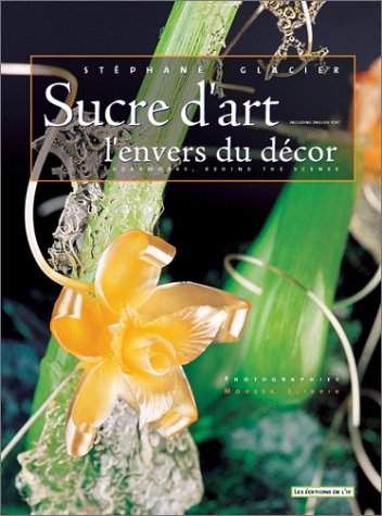 Sucre d'art, l'envers du décor