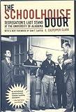 The Schoolhouse Door, E. Culpepper Clark, 0817315705