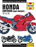 Haynes Honda CBR1100XX Super Blackbird '97 To '02, Matthew Coombs, 1859609015