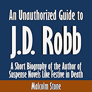 An Unauthorized Guide to J.D. Robb Audiobook