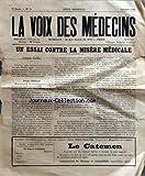 VOIX DES MEDECINS (LA) [No 5] du 01/10/1925 - LE LABORATOIRE DU PRATICIEN - L'EQUIPEMENT PROFESSIONNEL DU MEDECIN - LE CLASSEMENT DES DOCUMENTS MEDICO-SCIENTIFIQUES - TECHNIQUE THERAPEUTIQUE - POUR ABAISSER LA TENSION ARTERIELLE SURELEVEE - UNE HYPOTENSION THERAPEUTIQUE CHEZ UN HYPERTENDU RISQUE DE ROMPRE L'EQUILIBRE DE L'ORGANISME, SI L'ON NE VEILLE PAS EN MEME TEMPS AUX ELIMINATIONS RENALE ET INTESTINALE - TECHNIQUE PHYSIOTHERAPIQUE - PHOTOTHERAPIE ET THERMOTHERAPIE - THERMAER