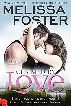 Claimed by Love (Love in Bloom: The Ryders, Book 2): Duke Ryder by [Foster, Melissa]