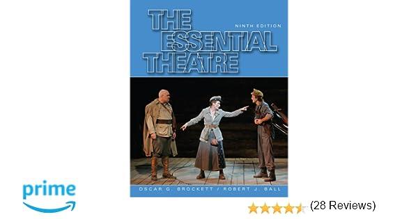 Amazon the essential theatre 9780495090373 oscar g amazon the essential theatre 9780495090373 oscar g brockett robert j ball books fandeluxe Choice Image