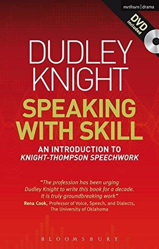 Pdf Arts Speaking With Skill: A Skills Based Approach to Speech Training: An Introduction to Knight-Thompson Speech Work (Performance Books)