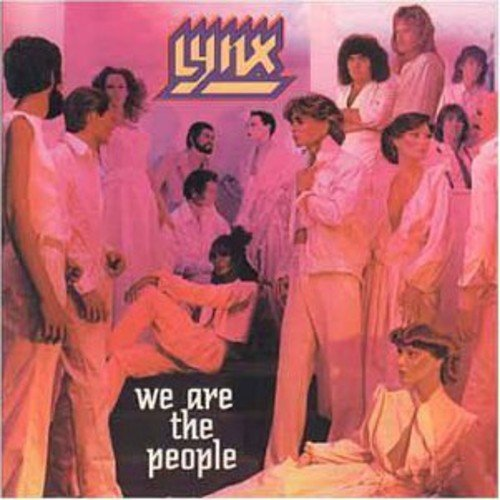 CD : The Lynx - We Are The People (Canada - Import)