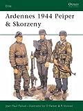 Ardennes 1944 Peiper & Skorzeny: Peiper and Skorzeny (Elite)