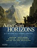 img - for American Horizons: U.S. History in a Global Context, Volume I: To 1877 book / textbook / text book