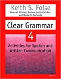 Clear Grammar 4, Keith S. Folse and Deborah Mitchell, 0472088866