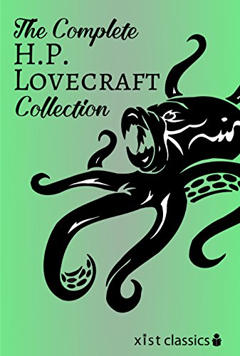 (The Complete H.P. Lovecraft Collection (Xist Classics))