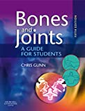 Bones And Joints: A Guide For Students, 5E