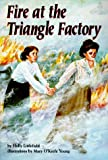 Fire at the Triangle Factory (Carolrhoda on My Own Book.)