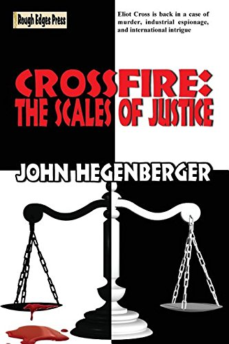 Read Online CROSSFIRE: The Scales of Justice (Eliot Cross) ebook