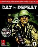 Day of Defeat, Prima Temp Authors Staff and Debra McBride, 0761543503