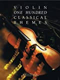 One Hundred Classical Themes for Violin, Martin Frith, 0711925879