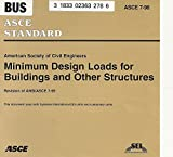 Minimum Design Loads for Buildings and Other Structures : Asce, , 0784404887