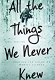 A reporter chases the biggest story of her life—her husband's descent into mental illness.Even as a reporter, Sheila Hamilton missed the signs as her husband David's mental illness unfolded before her. By the time she had pieced togeth...