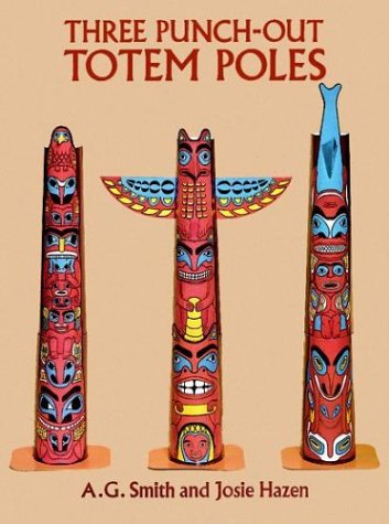 (Three Punch-Out Totem Poles (Punch-Out Paper Toys))