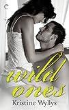 Wild Ones (The Lane Book 1)