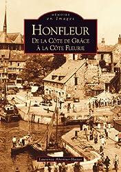 Honfleur : De la Côte de Grâce à la Côte Fleurie