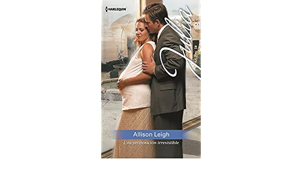 Una proposición irresistible (Julia) (Spanish Edition) - Kindle edition by Allison Leigh. Literature & Fiction Kindle eBooks @ Amazon.com.