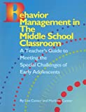Behavior Management in the Middle School Clasroom, Lee Canter and Marlene Canter, 1932127542