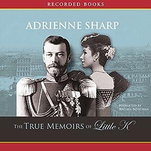 True Memoirs of Little K Audiobook