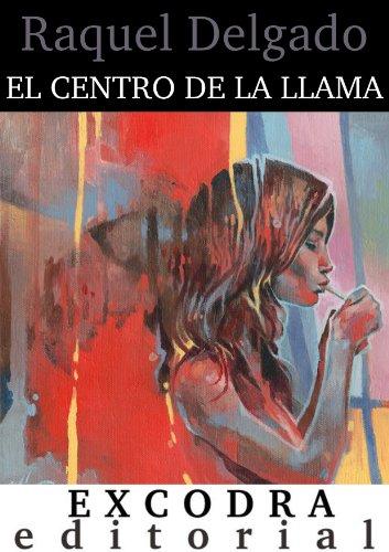 El centro de la llama (Spanish - Hours El Centro