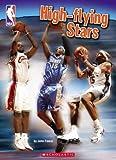 Highflying Stars, John Fawaz, 0439912407