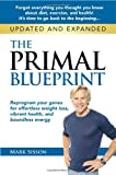 The Primal Blueprint, Mark Sisson, 0982207786