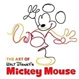 The Art of Walt Disney's Mickey Mouse (Disney Editions Deluxe)
