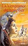 La vengeance du Templier, tome 1 par Chantefable