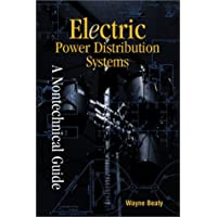 Electric Power Distribution Systems: A Non- Technical Language