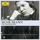 Schumann: The Masterworks