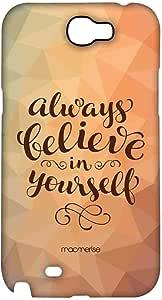 حافظة هاتف سامسونج نوت 2 بعبارة Believe In Yourself من Macmerise