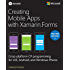Creating Mobile Apps with Xamarin.Forms Preview Edition 2 (Developer Reference)