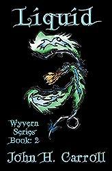 Liquid (Wyvern Series Book 2)