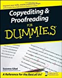 By Suzanne Gilad - Copyediting and Proofreading For Dummies (1st Edition) (4.7.2007)