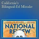 California's Bilingual-Ed Mistake | John J. Miller