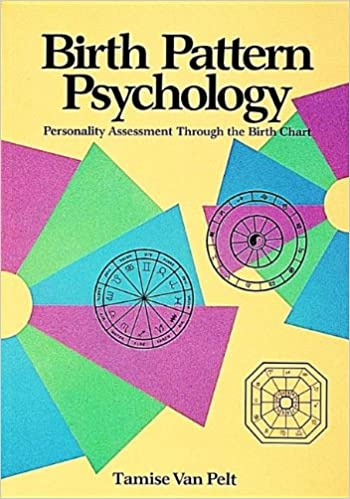 Birth Pattern Psychology Personality Assessment Through The Birth