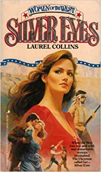 Silver Eyes (Women of the West Series)